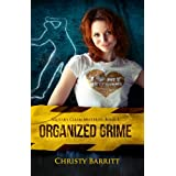 Organized Grime: Squeaky Clean Mysteries, Book 3 ~ Christy Barritt