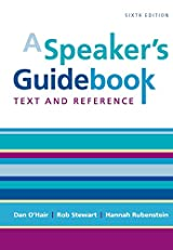 A Speaker's Guidebook: Text and Reference, Sixth Edition