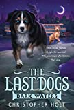 img - for The Last Dogs: Dark Waters book / textbook / text book