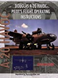 img - for Douglas A-20 Havoc Pilot's Flight Operating Instructions book / textbook / text book