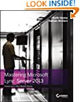 Mastering Microsoft Lync Server 2013