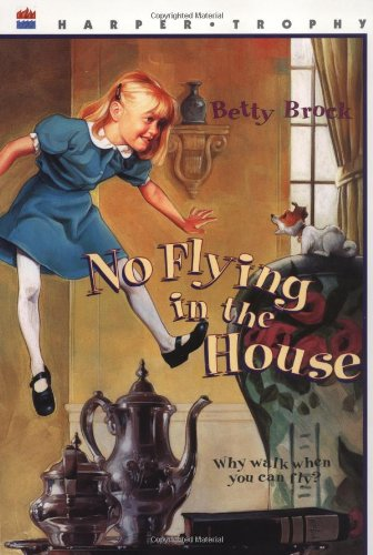 No Flying in the House