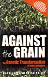 Against The Grain: The Genetic Transf...