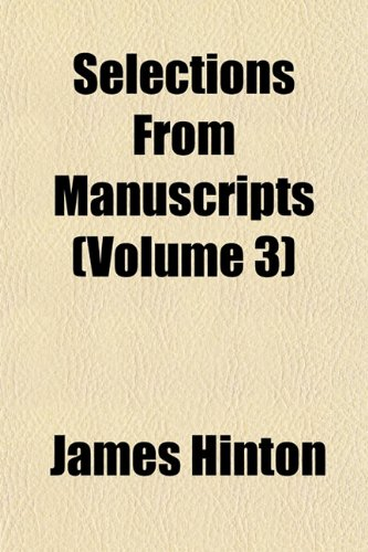 Selections From Manuscripts (Volume 3)