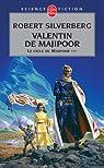 Trilogie de Valentin, tome 3 : Valentin de Majipoor par Silverberg