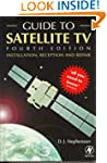 Guide to Satellite TV: Installation,...