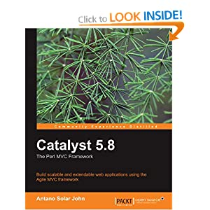 Catalyst 5.8: the Perl MVC Framework