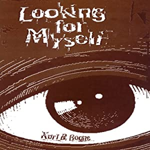 Looking for Myself | [Kurt B. Boone]