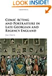 Comic Acting and Portraiture in Late-...