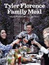 Tyler Florence Family Meals: Finding the Feast in Your Backyard