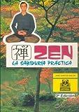 img - for Zen - La Sabiduria Practica (Spanish Edition) book / textbook / text book