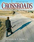 Crossroads: The Multicultural Roots o...