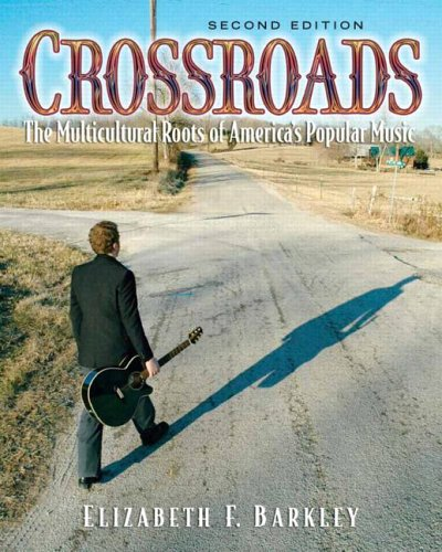 Crossroads: The Multicultural Roots of America's Popular...