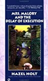 Mrs. Malory and the Delay of Execution (Mrs. Malory Mystery)