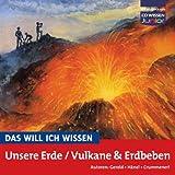 """CD WISSEN Junior - Das will ich wissen - Unsere Erde / Vulkane und Erdbeben, 1 CDvon """"U Gerold"""""""