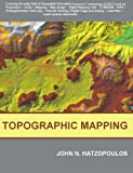 Topographic mapping : covering the wider field of geospatial information science & technology (GIS & T) /