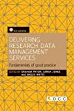 img - for Delivering Research Data Management Services: Fundamentals of Good Practice book / textbook / text book