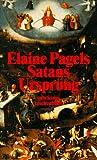Satans Ursprung. - Elaine Pagels