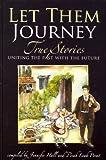 Let Them Journey