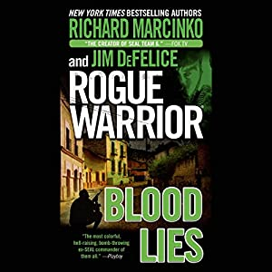 Rogue Warrior: Blood Lies Audiobook