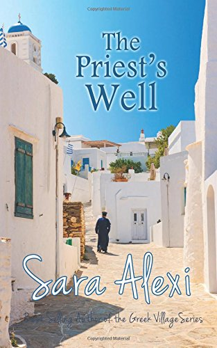 The Priest's Well: Volume 12 (The Greek Village Series)