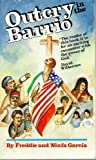 img - for Outcry in the Barrio by Freddie Garcia (1987-12-01) book / textbook / text book