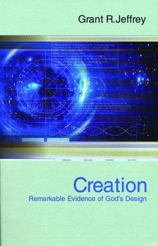 Creation: Remarkable Evidence of God