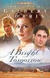 Bright Tomorrow, A: A Novel