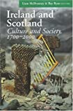 img - for Ireland and Scotland: Culture and Society, 1700-2000 book / textbook / text book