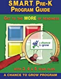 img - for S.M.A.R.T. Pre-K Program Guide: Get to the MORE of Readiness book / textbook / text book