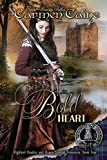The Bold Heart (The Highland Heather and Hearts Scottish Romance Series) (Volume 4)