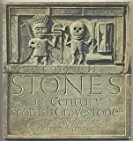 Stones: Eighteenth Century Scottish Gravestones