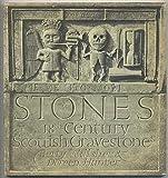 Stones: Eighteenth Century Scottish Gravestones