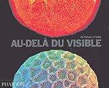 echange, troc Katherine Roucoux, David Malin - Au-delà du visible  (Ancien prix éditeur  : 29,95 euros)
