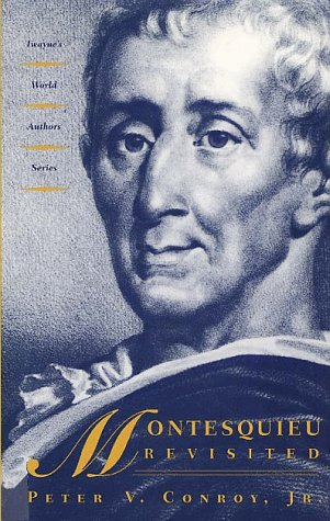 Montesquieu Revisited (Twayne's world authors series : french literature, Twas)