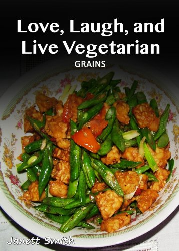 Vegetarian Grains (Love, Laugh, and Live Vegetarian) by Janett Smith