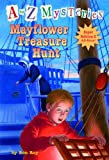 Mayflower Treasure Hunt (A to Z Mysteries Super Edition)