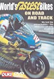 The World's Fastest Bikes On Road And Track [DVD]