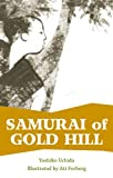 Samurai of Gold Hill