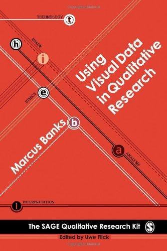 Using Visual Data in Qualitative Research (Qualitative...