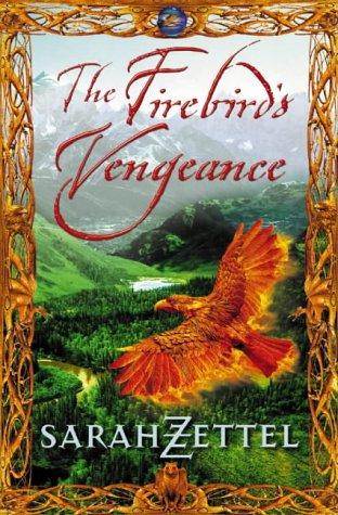 The Firebird's Vengeance (Isavalta Trilogy) PDF