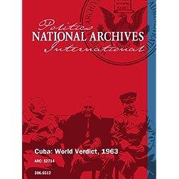 Cuba: World Verdict, 1963