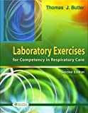 img - for Laboratory Exercises for Competency in Respiratory Care book / textbook / text book