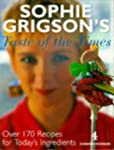 Sophie Grigson's Taste of the Times