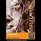 SmartPass Plus Audio Education Study Guide to Hamlet (Unabridged, Dramatised, Commentary Options) Hörbuch von William Shakespeare, Simon Potter Gesprochen von: Joan Walker, Stephen Elder, Paul Clayton