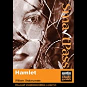 SmartPass Plus Audio Education Study Guide to Hamlet (Unabridged, Dramatised, Commentary Options) | [William Shakespeare, Simon Potter]