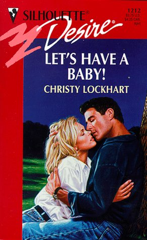 Lets Have a Baby!, CHRISTY LOCKHART
