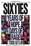 The Sixties: Years of Hope Days of Rage (0553372122) by Gitlin, Todd