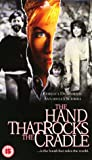 The Hand That Rocks The Cradle [VHS]