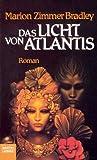 Das Licht von Atlantis - Marion Zimmer Bradley